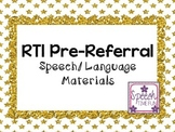 RTI Pre-Referral Speech and Language Materials