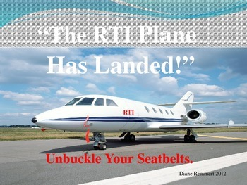 "RTI ""The Plane Has Landed,"" Unbuckle Your Seatbelt, It's S"