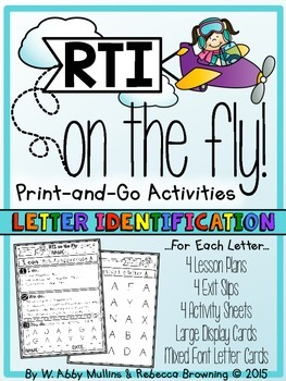 RTI on the Fly: Letter Identification