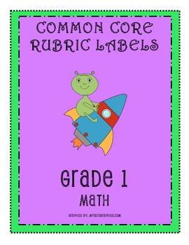 RUBRIC LABELS - Common Core Math Grade 1 (Grade 1-5 Available)