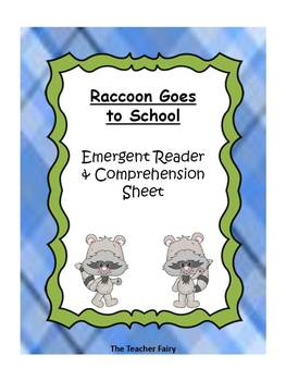 Raccoon Goes to School- Emergent Reader