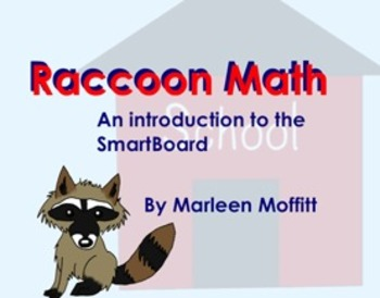 Raccoon Math (The Kissing Hand) for Interactive SmartBoard