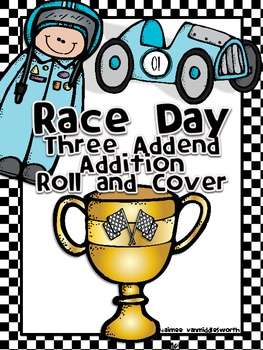 Race Day Roll and Cover Three Addend Addition Center Activity
