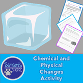 Physical Changes Hands-on Activity
