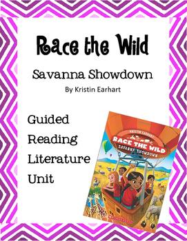 Race the Wild Savanna Showdown Guided Reading Literature Unit