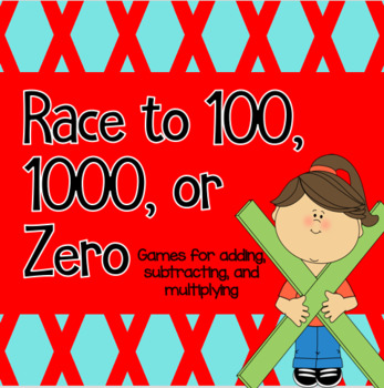 Race to 100, Race to 1000, Race to 0-Addition, Subtraction