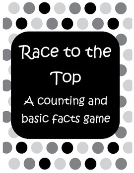 Race to the Top a Counting and Basic Facts Game