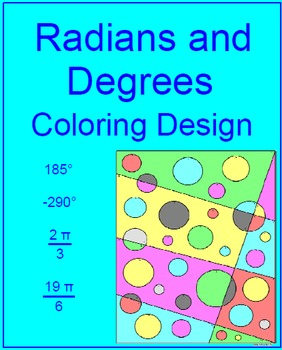 Radians and Degrees - Coloring Activity #1