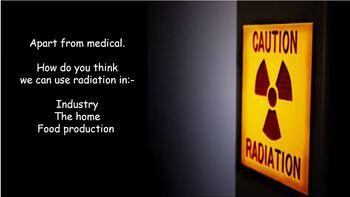 Radiation uses