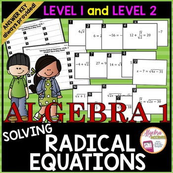 Solving Radical Equations Task Cards LEVEL 1 AND LEVEL 2 C