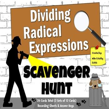 Radical Expressions Scavenger Hunt {Dividing}