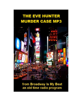 Radio Show mp3 - The Eve Hunter Murder Case