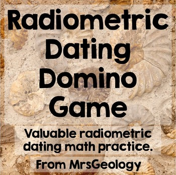Radiometric Dating Domino Game (Math Problem Practice)