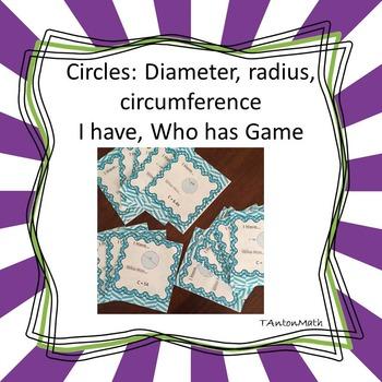 Radius, Diameter, Circumference I Have Who Has game