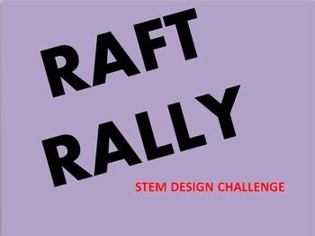 "Scientific Method ""Raft Rally""  STEM Design Challenge"