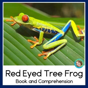 Rainforest Readers: Red-Eyed Tree Frogs