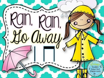 Rain, Rain, Go Away {A Song to Teach Ta and Titi}