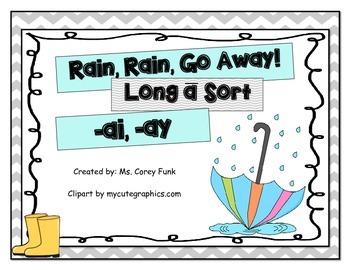 Rain Rain Go Away! Long a Sort  ai and ay Harcourt's Story