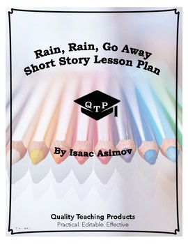 Rain, Rain, Go Away by Isaac Asimov Lesson Plan, Worksheet