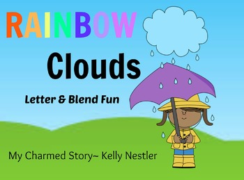 Rainbow Clouds: Letter & Blending Sound Recognition