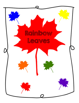 Circle Time song/activity -Rainbow Leaves are All Around