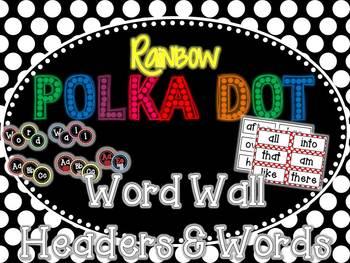 Rainbow Polka Dot Word Wall Headers & 220 Word Wall Words