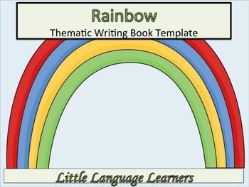 ESL Resources: Rainbow/Weather-Thematic Writing Book Templ