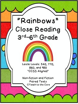 """""""Rainbows"""" Close Reading - 3rd-6th Grade Text Passages and"""