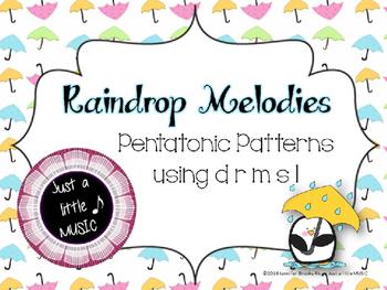 Raindrop Melodies {pentatonic d r m s l}