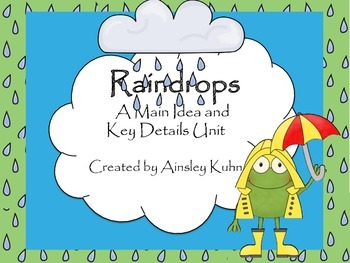 Raindrops: A Main Idea and Key Details Unit