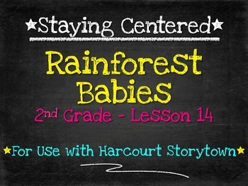 Rainforest Babies  2nd Grade Harcourt Storytown Lesson 14