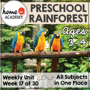 Rainforest Preschool Homeschool-Week 17 Age 3-4 Complete Y