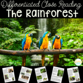 Rainforest Nonfiction Close Read Unit- Differentiated Text