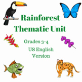 Rainforest Thematic Unit Grades 3-4  (US English Version)
