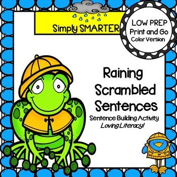 Raining Scrambled Sentences:  LOW PREP Sentence Building Activity