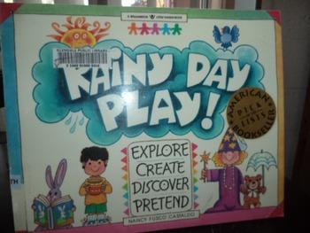 Rainy Day Play   isbn 1-885593-00-7
