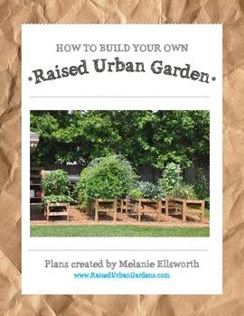 Raised Urban Garden Plans - How to Build a Garden for your