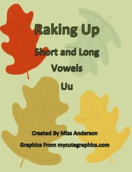 Raking Up Long and Short Vowels: u