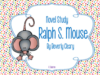 Ralph S. Mouse Novel Packet