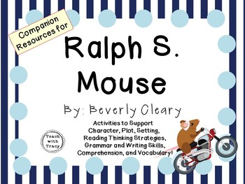 Ralph S. Mouse by Beverly Cleary: A Complete Novel Study!