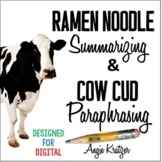 Ramen Noodle Summarizing and Cow Cud Paraphrasing