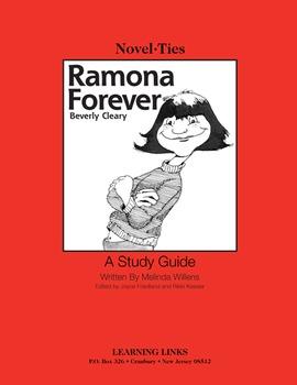 Ramona Forever - Novel-Ties Study Guide