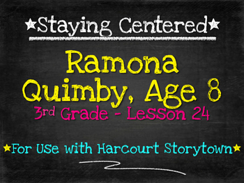 Ramona Quimby, Age 8  3rd Grade Harcourt Storytown Lesson 24