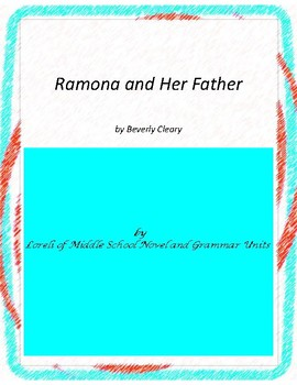 Ramona and Her Father Novel Unit with Literary and Grammar