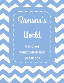 Ramona's World Reading Comprehension Questions