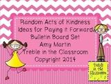 Random Acts of Kindness Ideas Bulletin Board