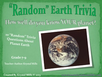 """""""Random"""" Earth Trivia PowerPoint  (Perfect for Earth Day a"""