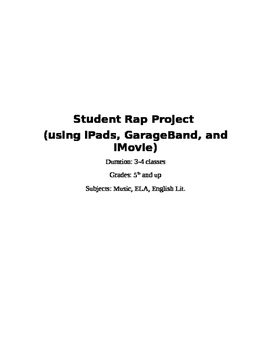 Rap Project (using iPads, GarageBand, and iMovie)