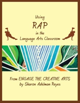 Using Rap in the Language Arts Classroom