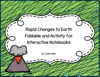 Rapid Changes to Earth Foldable and Activity for Interacti